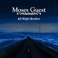 Moses Guest - All Night Brother